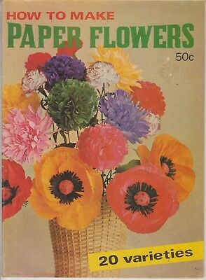 How To Make 20 Different Paper Flowers VINTAGE by ELIZABETH RUSSELL