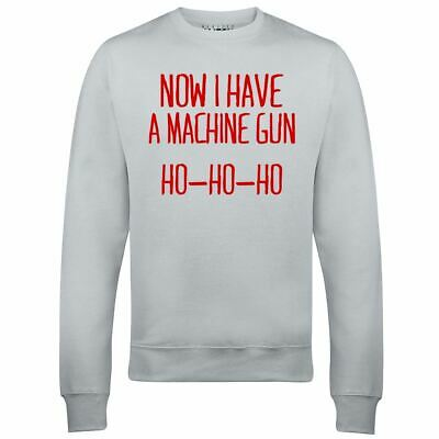 Now I Have a Machine Gun Ho-Ho-Ho Sweatshirt Die Hard John Mcclane Xmas