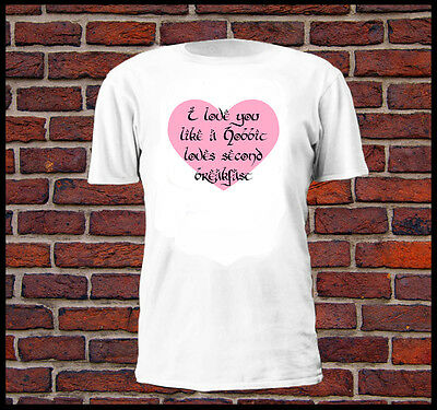 I Love You Like A Hobbit Loves Second Breakfast T Shirt Tee Lotr Gift Present