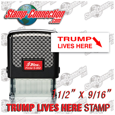 TRUMP Lives Here (RED) Shiny S-852 Self-Inking Stamp