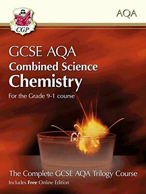 Grade 9-1 GCSE Combined Science for AQA Chemistry Student Book w... by CGP Books
