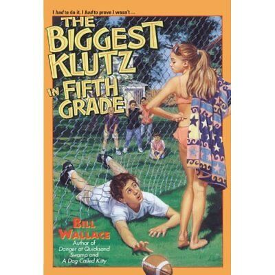 The Biggest Klutz in Fifth Grade - Paperback NEW Wallace, Bill 1994-03-01