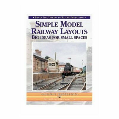 Simple Model Railway Layouts: Big Ideas for Small Space - Paperback NEW Booth, T