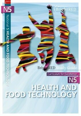 National 5 Health & Food Technology (BrightRED Study Guides) (Pap...