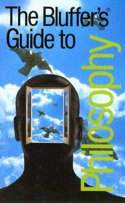 The Bluffer's Guide to Philosophy (Bluffer's Guid... by Hankinson, Jim Paperback