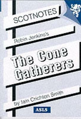 "Robin Jenkins: ""The Cone-gatherers"" (Scotnotes Study Guides) (Pap..."