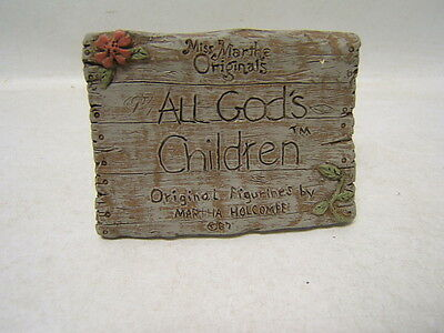 All God's Children Martha Holcombe Sign Plaque Miss Martha Originals Mint