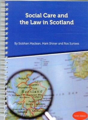 Social Care and the Law in Scotland (Spiral-bound), Maclean, Siob...