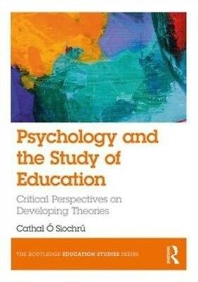 PSYCHOLOGY & THE STUDY OF EDUCATION, O. Siochru, Cathal