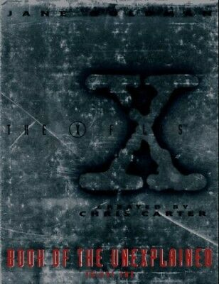 The X Files Book of the Unexplained: 002 by Goldman, Jane Book The Cheap Fast