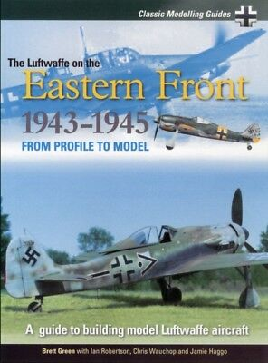The Luftwaffe on the Eastern Front 1943-5: Volume 2 (Classic Mode...