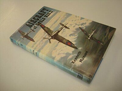 Aircraft of World War II by Munson, Kenneth Hardback Book The Cheap Fast Free