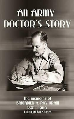 Army Doctor's Story by A. Roy Oram (English) Paperback Book Free Shipping!