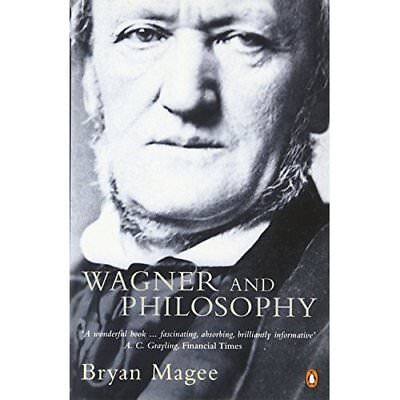 Wagner and Philosophy - Paperback NEW Magee, Bryan 2001-09-06