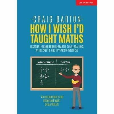 How I Wish I Had Taught Maths: Reflections on research, - Paperback NEW Barton,