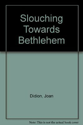Slouching Towards Bethlehem by Didion, Joan Paperback Book The Cheap Fast Free