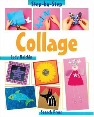 Collage (Step-by-Step Children's Crafts) by Balchin, Judy Paperback Book The