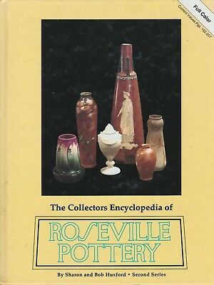 The Collectors Encyclopedia of Roseville Pottrey - Second Series