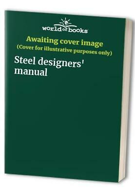 Steel designers' manual Book The Cheap Fast Free Post