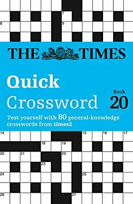 The Times Quick Crossword Book 20: 80 General Knowled... by The Times Mind Games