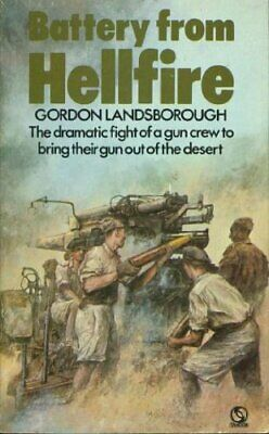 Battery from Hellfire by Landsborough, Gordon Paperback Book The Cheap Fast Free