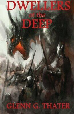Dwellers of the Deep: Volume 4 by Thater, Glenn G Book The Cheap Fast Free Post