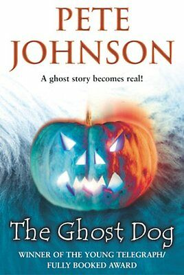 The Ghost Dog New Paperback Book PETE JOHNSON