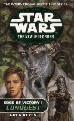 Edge of Victory I: Conquest (Star Wars: The New Jedi... by Keyes, Greg Paperback