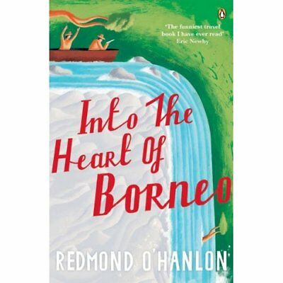 Into the Heart of Borneo: An Account of a Journey Made  - Paperback NEW O'Hanlon