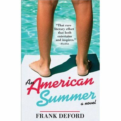 An American Summer - Paperback NEW Deford, Frank 2003-05