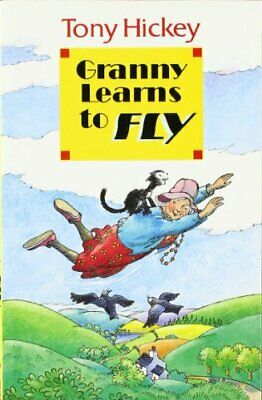 Granny Learns To Fly by Tony Hickey Paperback Book The Cheap Fast Free Post