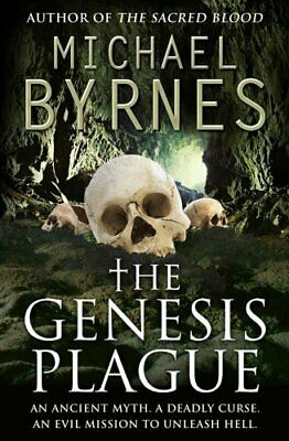 The Genesis Plague: An Ancient Myth, A Deadly Cu... by Byrnes, Michael Paperback