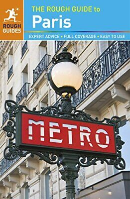 The Rough Guide to Paris (Travel Guide) (Rough Guides) by Rough Guides Book The