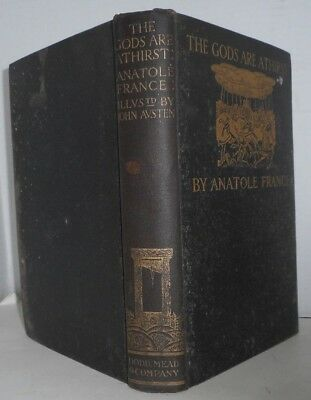 The Gods are Athirst Anatole France Nobel Prize 1921 First illustr. ed. 1927