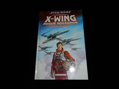 Star Wars : X-Wing Rogue Squadron 3 Opposition rebelle Delcourt DL 08/2007 1°éd