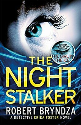 The Night Stalker: A chilling serial killer thriller (Dete... by Bryndza, Robert