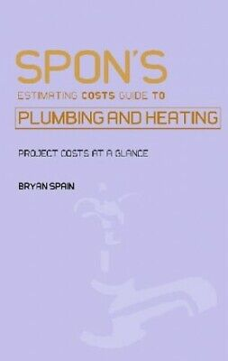 Spon's Estimating Costs Guide to Plumbing and ... by Spain, Bryan J.D. Paperback