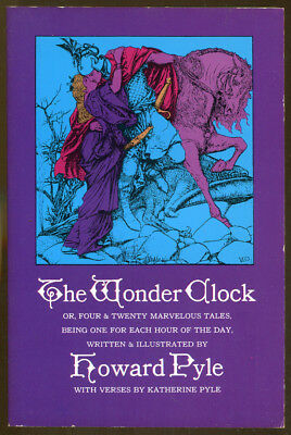 The Wonder Clock Written and Illustrated by Howard Pyle-2012 Edition