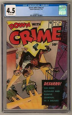Down with Crime #1 CGC 4.5 (OW)