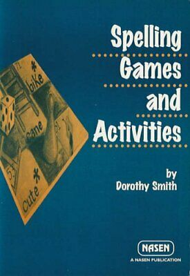 Spelling Games and Activities (Nasen Publication) by Smith, Dorothy Paperback