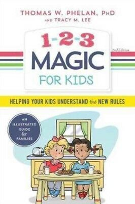 123 MAGIC FOR KIDS, Phelan, Thomas W., Ph.D., Lee, Tracy M., 9781...