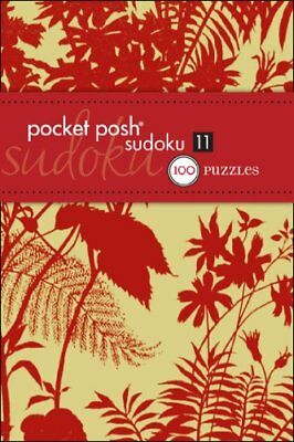 Pocket Posh Sudoku 11: 100 Puzzles by The Puzzle Society Book The Cheap Fast
