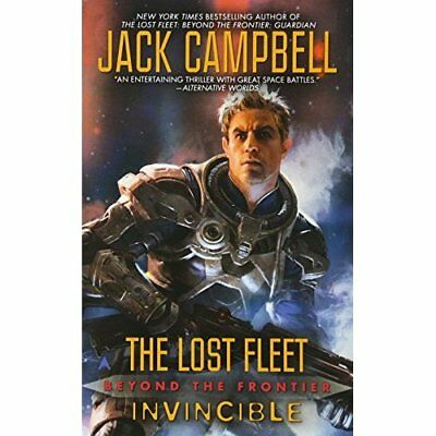 Lost Fleet: Beyond the Frontier: Invincible Campbell, Jack (Author)