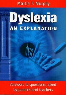 Dyslexia: An Explanation by Murphy, Martin F. Paperback Book The Cheap Fast Free