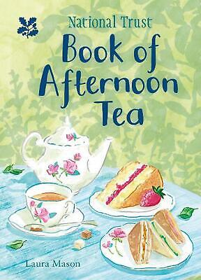 National Trust Book of Afternoon Tea by Laura Mason Hardcover Book Free Shipping