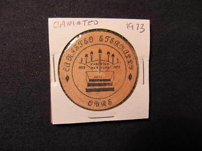 1973 Canisteo, New York Wooden Nickel Token - Canisteo, NY Centennial Wood Coin