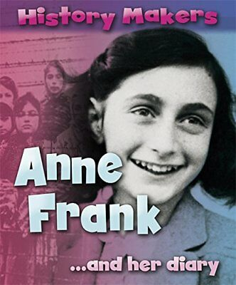 Anne Frank (History Makers) New Paperback Book