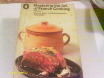 Mastering the Art of French Cooking Volume One (Pen... by Julia Child 0140461191