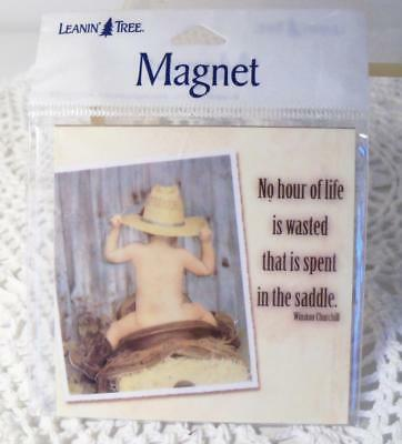 Leanin' Tree Magnet~Baby w/Cowboy Hat~No Hour Wasted Spent in the Saddle~MIP