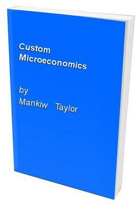 Custom Microeconomics by Mankiw   Taylor Book The Cheap Fast Free Post